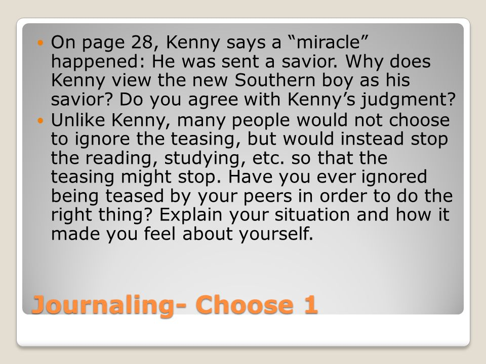 On page 28, Kenny says a miracle happened: He was sent a savior
