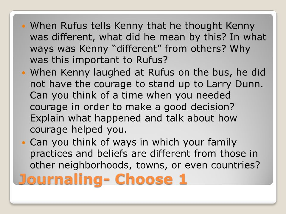When Rufus tells Kenny that he thought Kenny was different, what did he mean by this In what ways was Kenny different from others Why was this important to Rufus