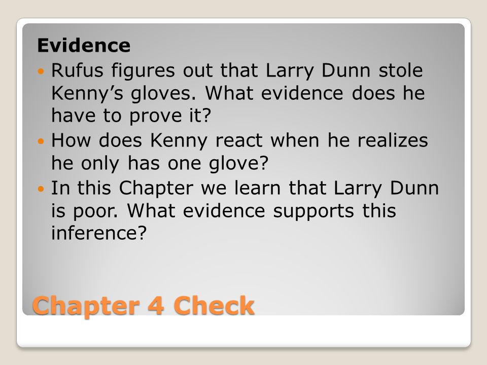Chapter 4 Check Evidence