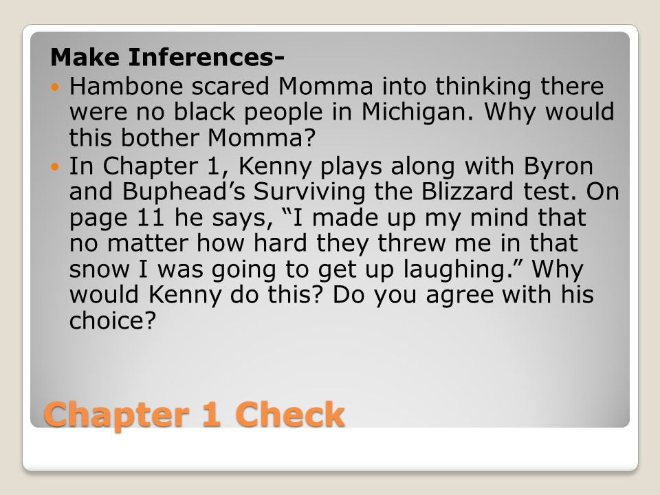 Chapter 1 Check Make Inferences-