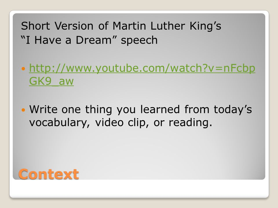 Context Short Version of Martin Luther King's I Have a Dream speech