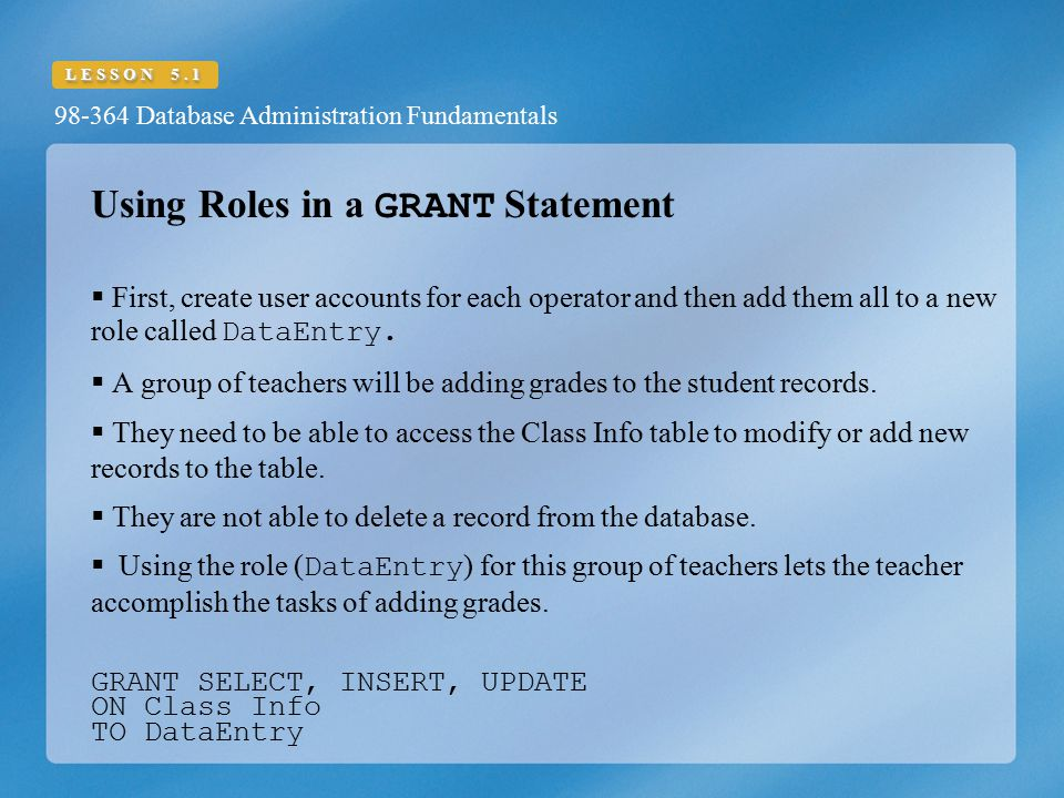 Using Roles in a GRANT Statement