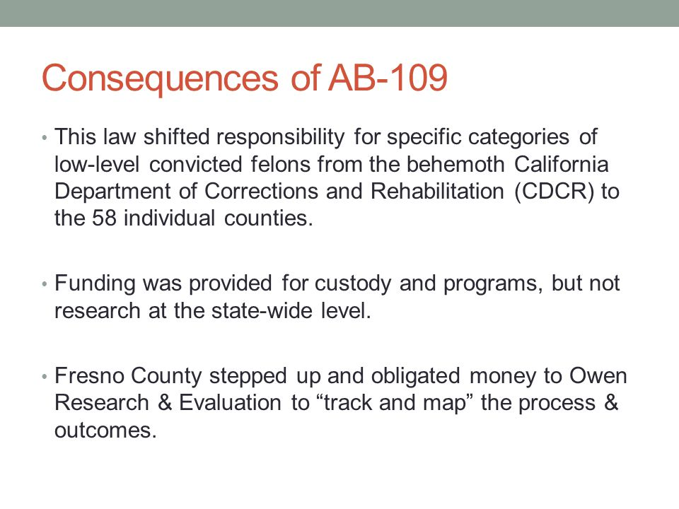 Consequences of AB-109