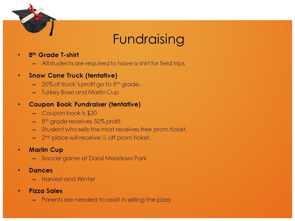 Fundraising 8th Grade T-shirt Snow Cone Truck (tentative)