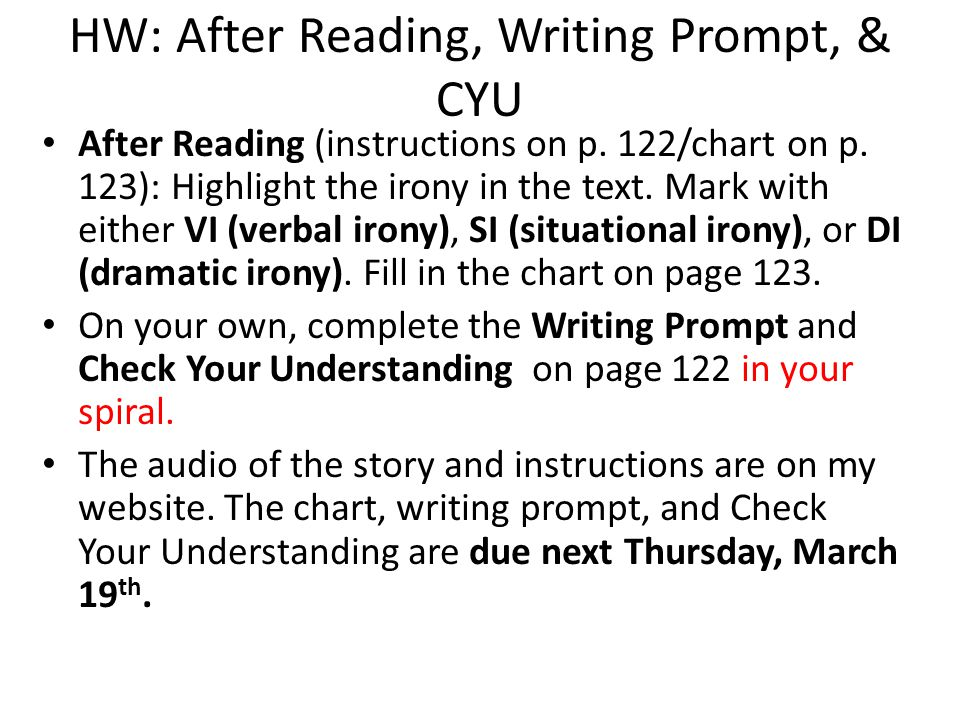 HW: After Reading, Writing Prompt, & CYU
