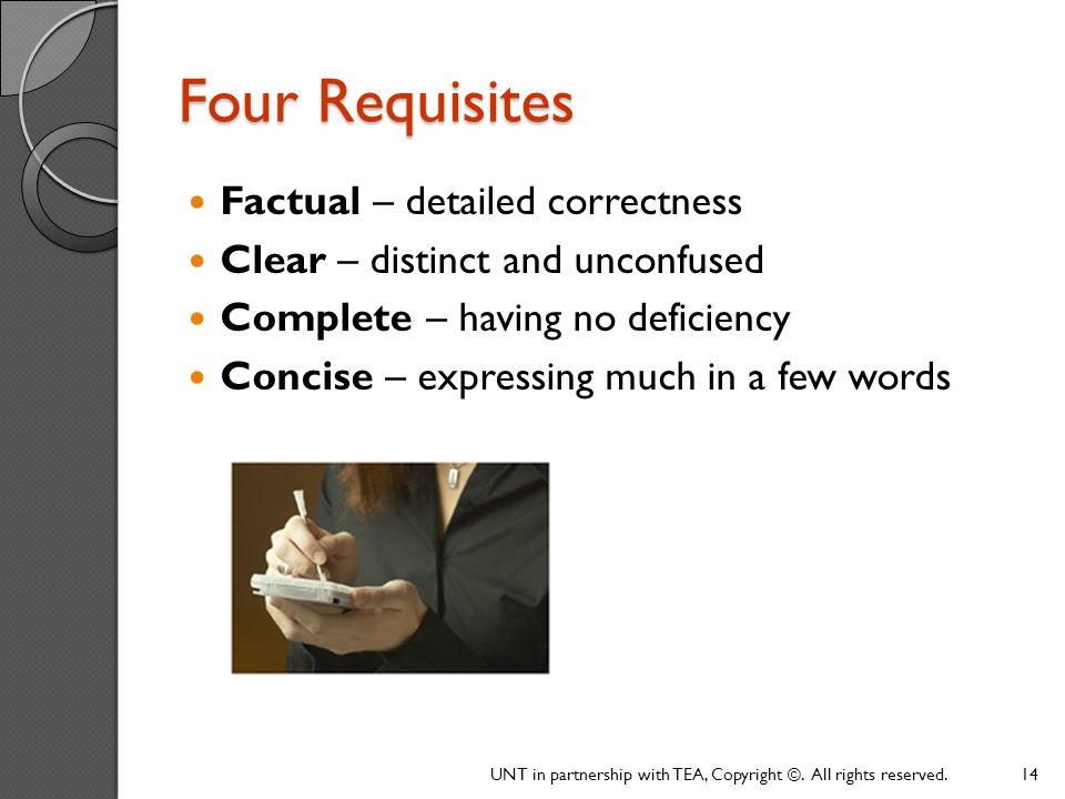 Four Requisites Factual – detailed correctness
