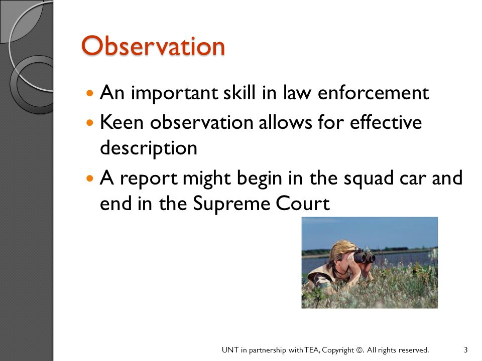 Observation An important skill in law enforcement