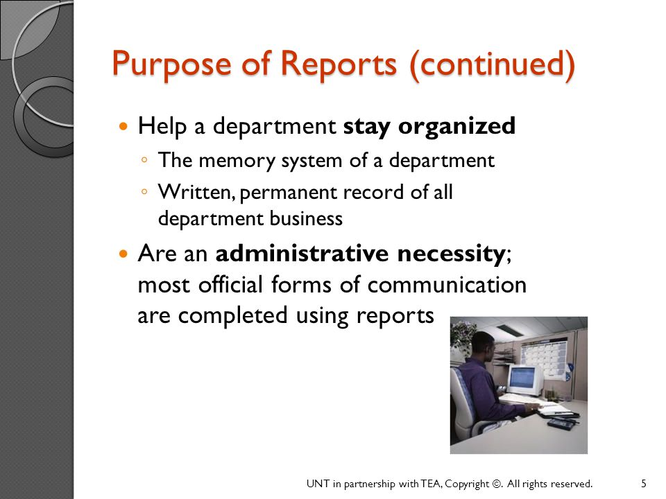 Purpose of Reports (continued)