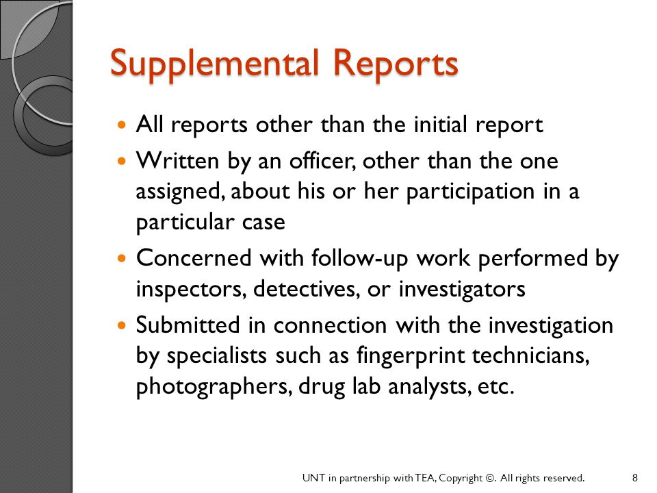 Supplemental Reports All reports other than the initial report