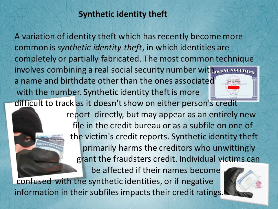 Synthetic identity theft