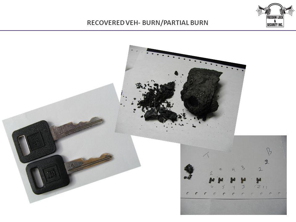 RECOVERED VEH- BURN/PARTIAL BURN