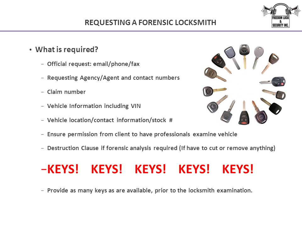 REQUESTING A FORENSIC LOCKSMITH