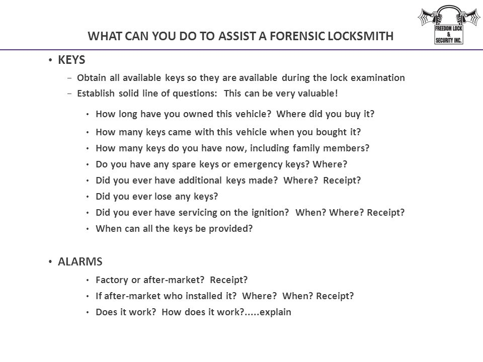 WHAT CAN YOU DO TO ASSIST A FORENSIC LOCKSMITH