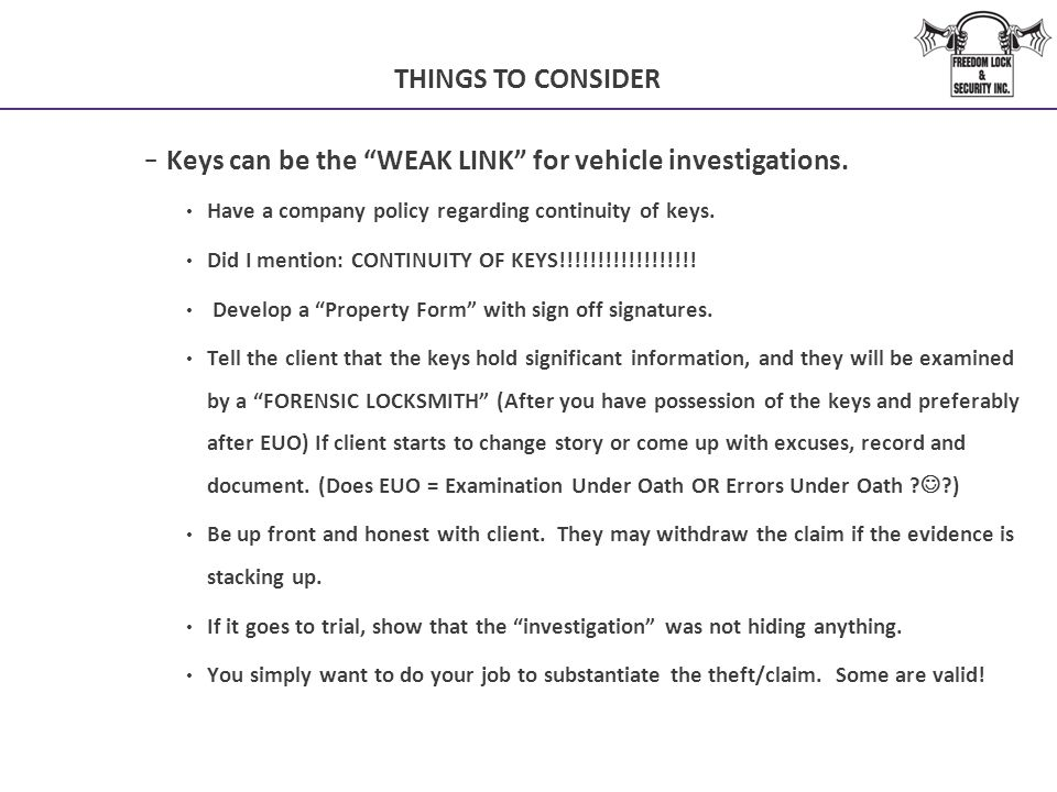 Keys can be the WEAK LINK for vehicle investigations.