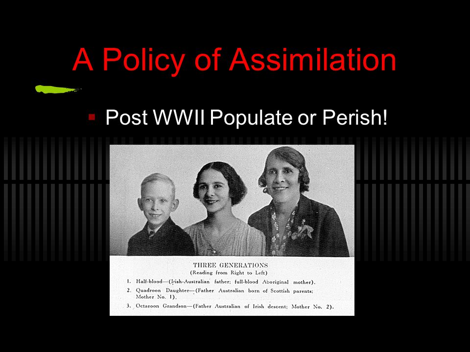 A Policy of Assimilation
