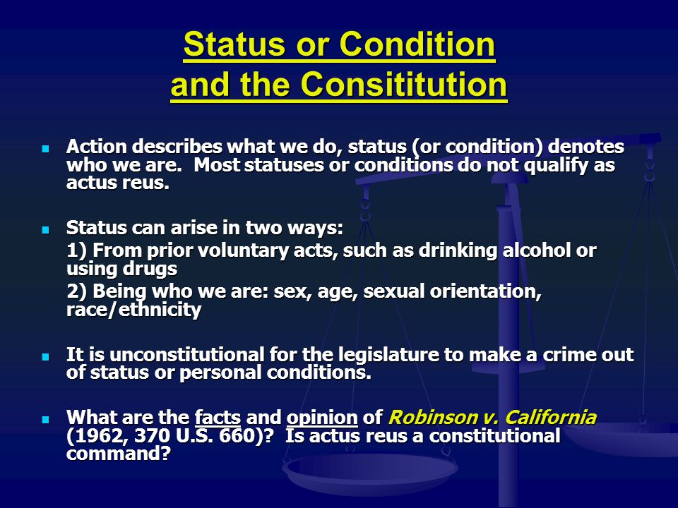 Status or Condition and the Consititution