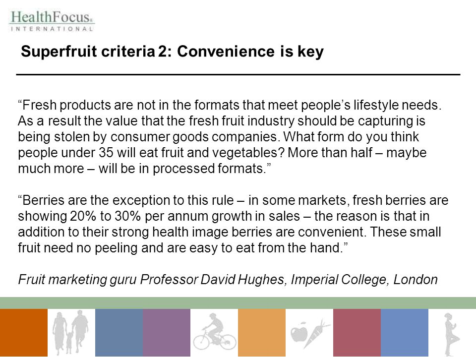 Superfruit criteria 2: Convenience is key