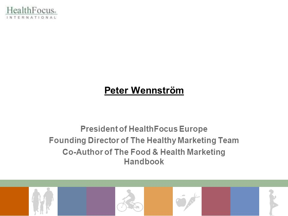 Peter Wennström President of HealthFocus Europe