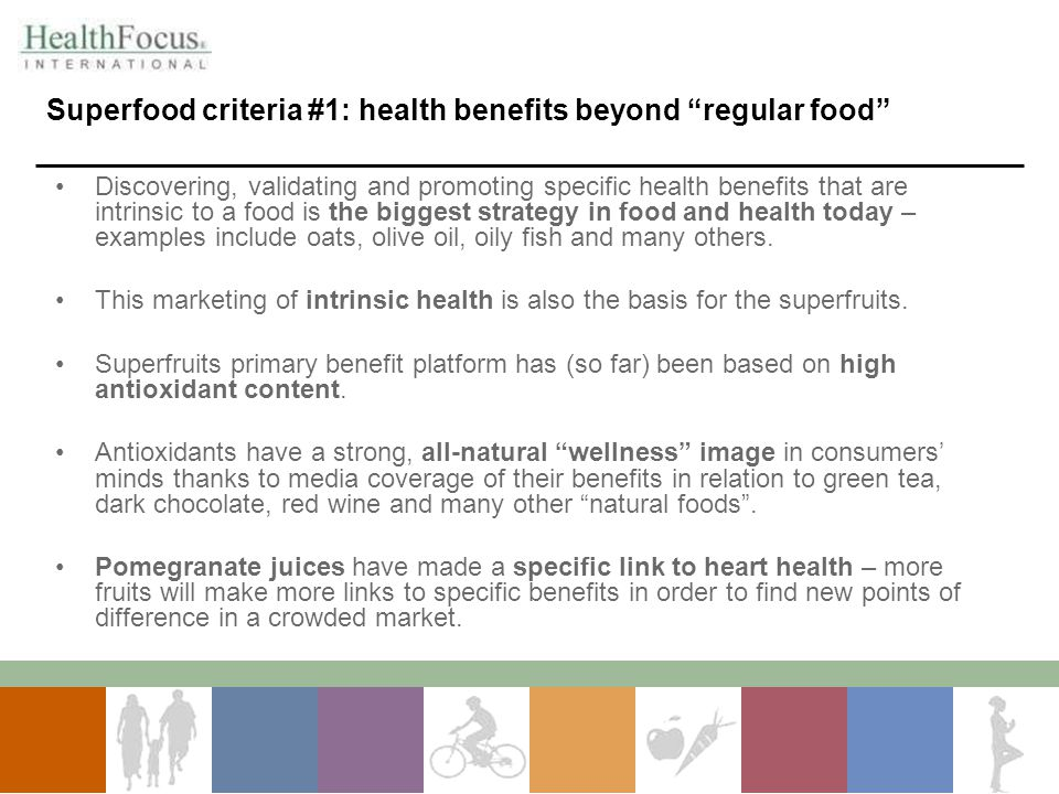 Superfood criteria #1: health benefits beyond regular food