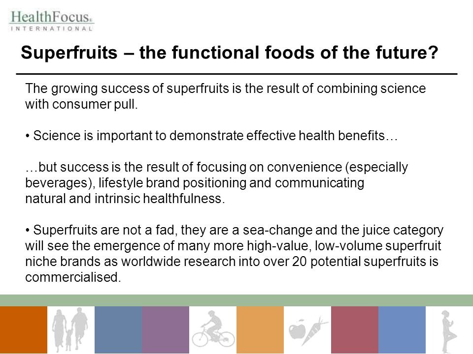 Superfruits – the functional foods of the future
