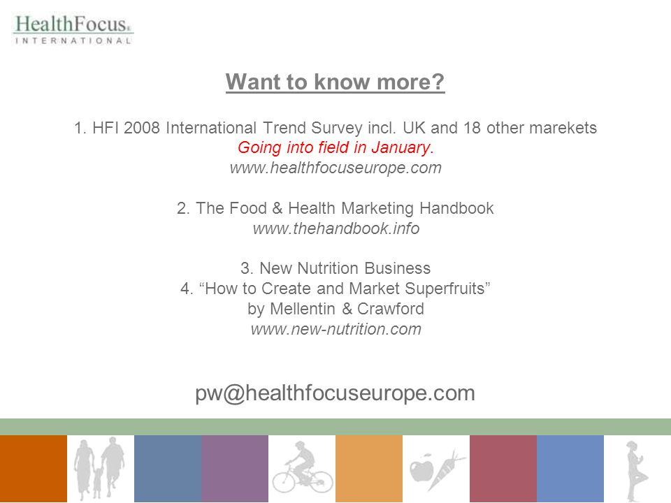 Want to know more pw@healthfocuseurope.com