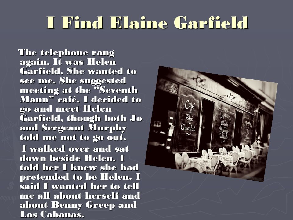 I Find Elaine Garfield