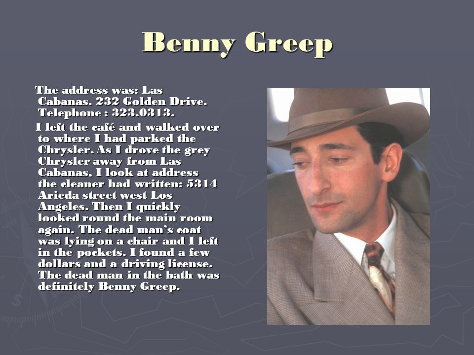 Benny Greep The address was: Las Cabanas. 232 Golden Drive. Telephone : 323.0313.