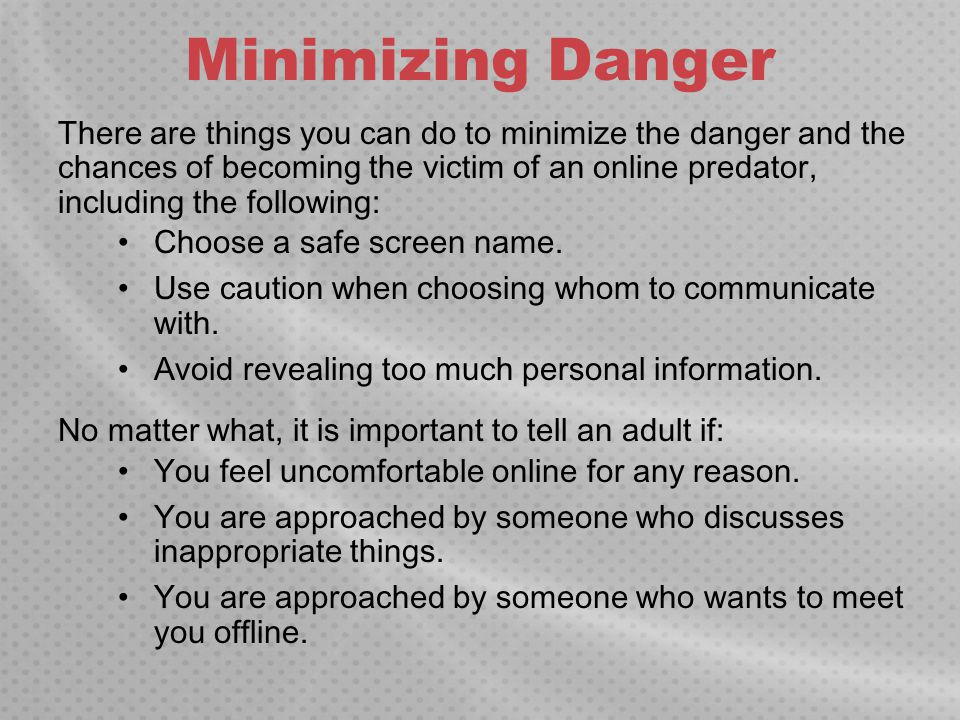 Minimizing Danger
