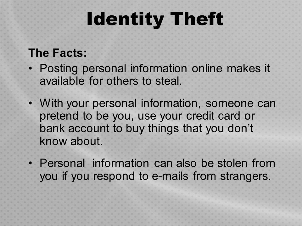 Identity Theft The Facts: