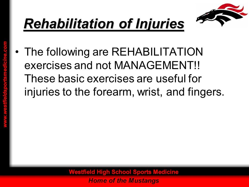 Rehabilitation of Injuries