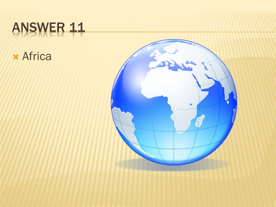 Answer 11 Africa