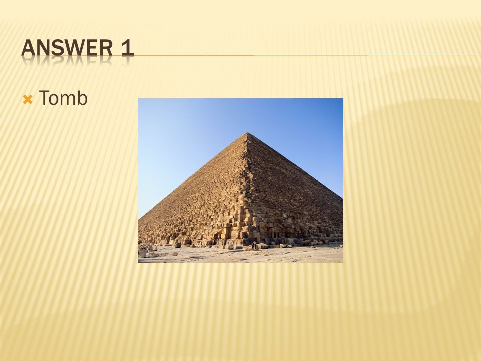 Answer 1 Tomb