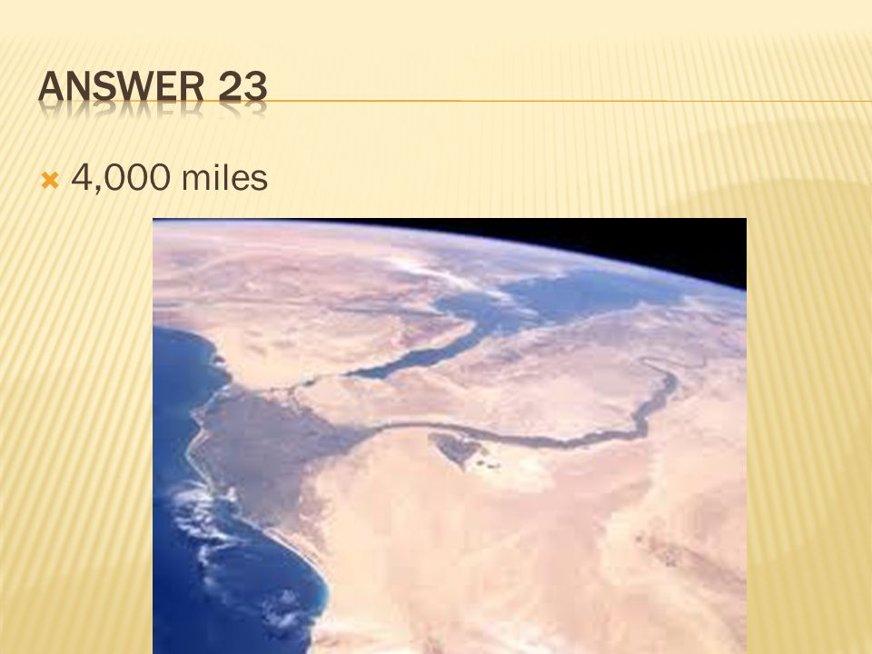 Answer 23 4,000 miles