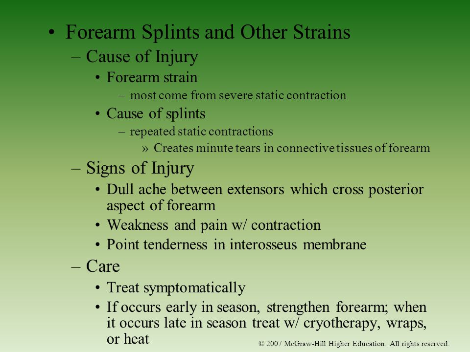 Forearm Splints and Other Strains