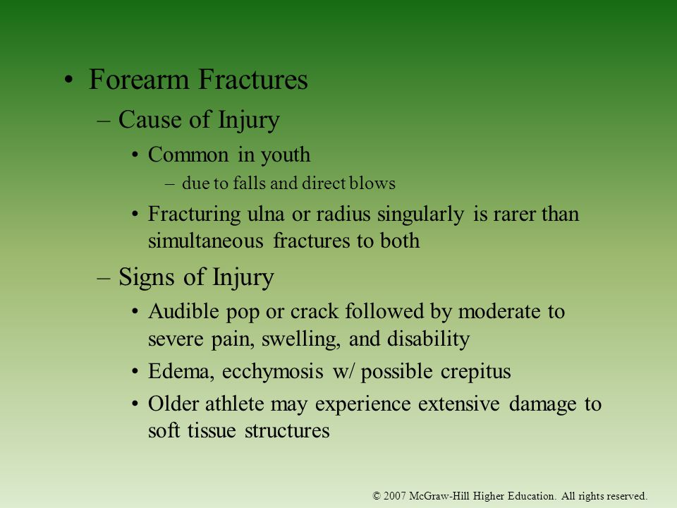 Forearm Fractures Cause of Injury Signs of Injury Common in youth