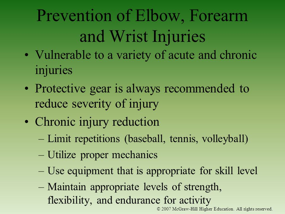 Prevention of Elbow, Forearm and Wrist Injuries