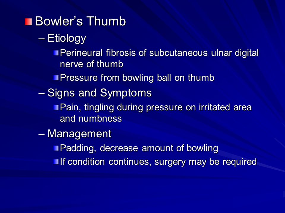 Bowler's Thumb Etiology Signs and Symptoms Management
