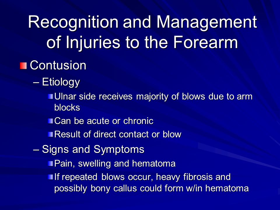 Recognition and Management of Injuries to the Forearm