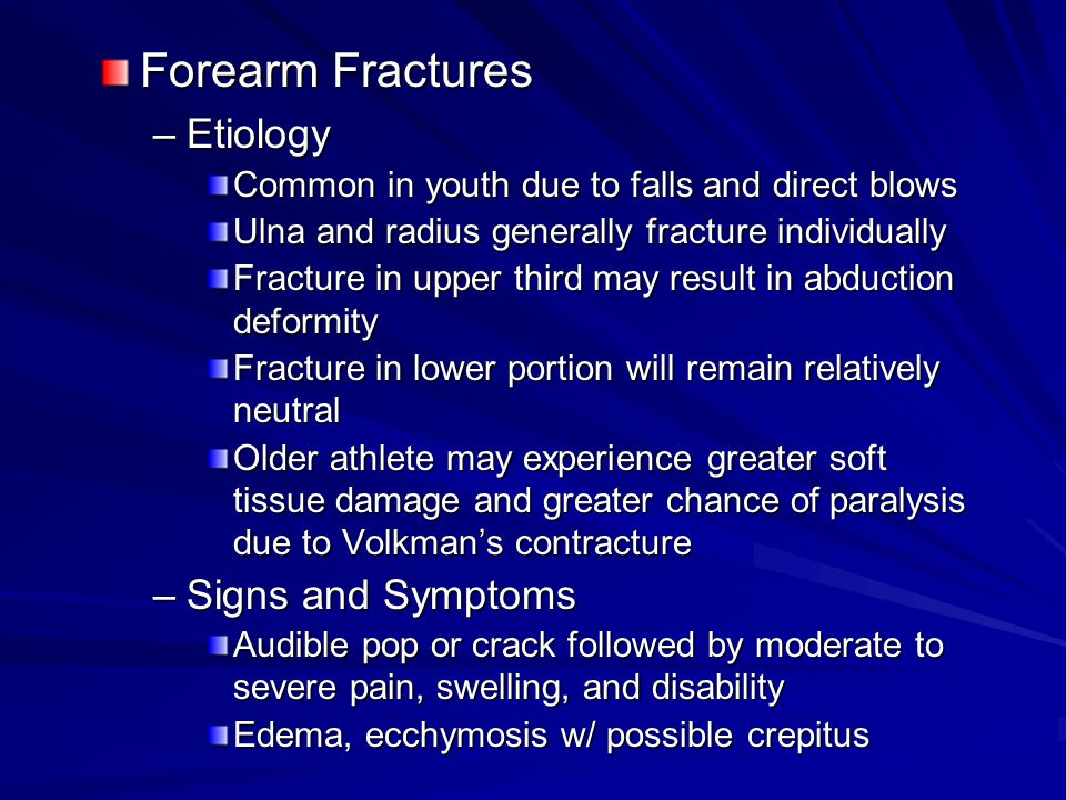 Forearm Fractures Etiology Signs and Symptoms