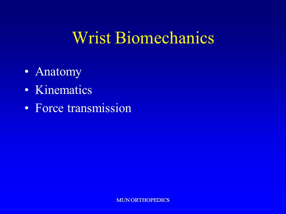 Wrist Biomechanics Anatomy Kinematics Force transmission