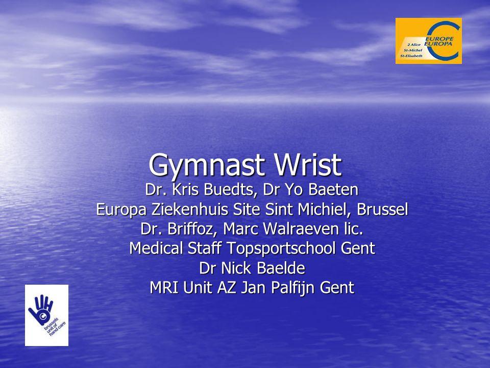 Gymnast Wrist Dr. Kris Buedts, Dr Yo Baeten