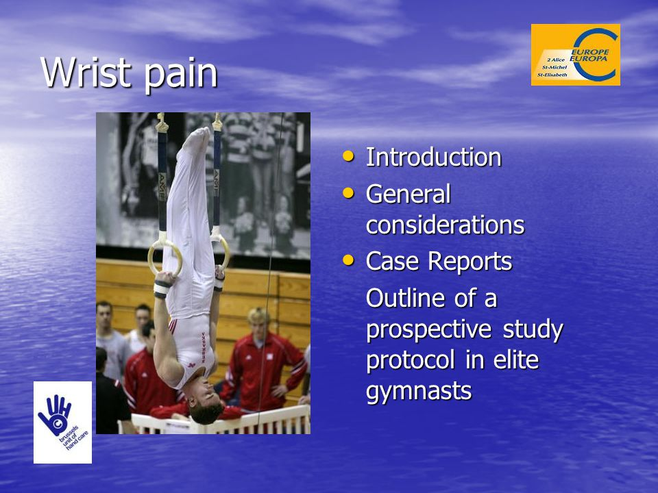 Wrist pain Introduction General considerations Case Reports