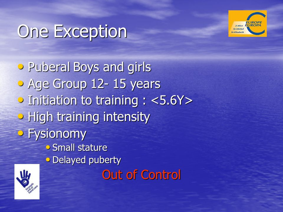 One Exception Puberal Boys and girls Age Group 12- 15 years