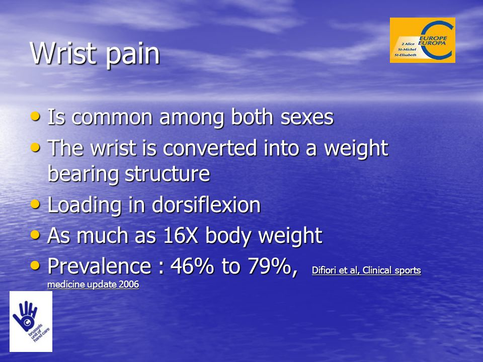 Wrist pain Is common among both sexes