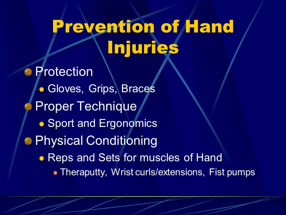 Prevention of Hand Injuries