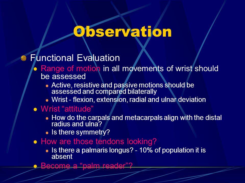 Observation Functional Evaluation