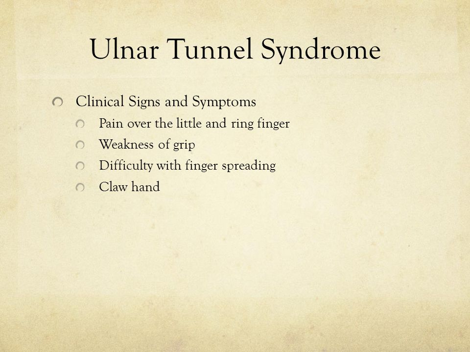 Ulnar Tunnel Syndrome Clinical Signs and Symptoms