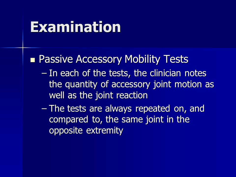 Examination Passive Accessory Mobility Tests