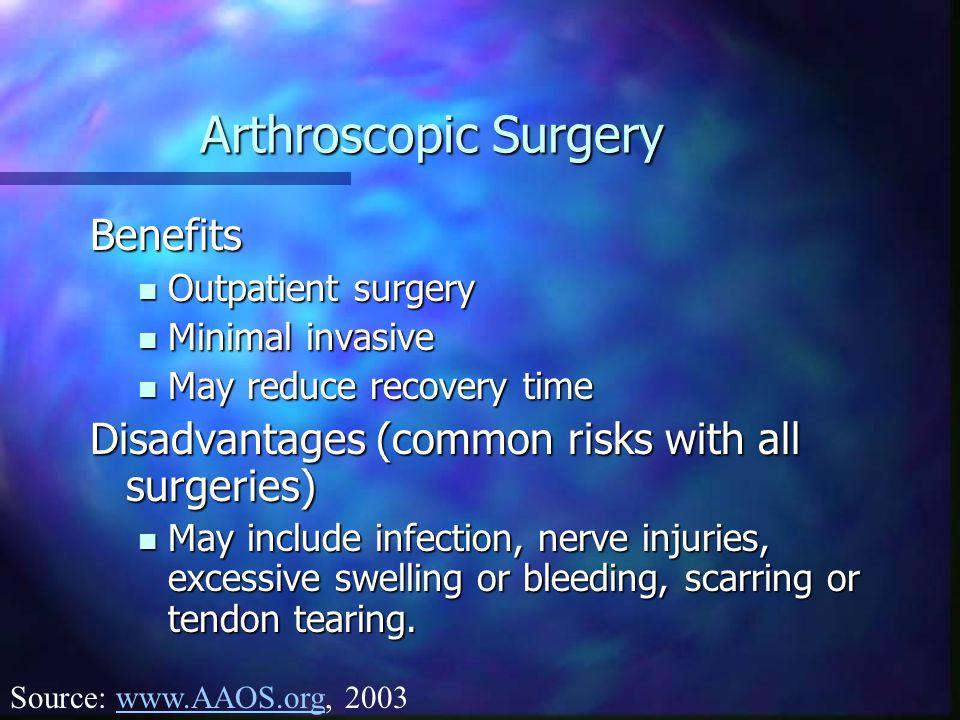 Arthroscopic Surgery Benefits