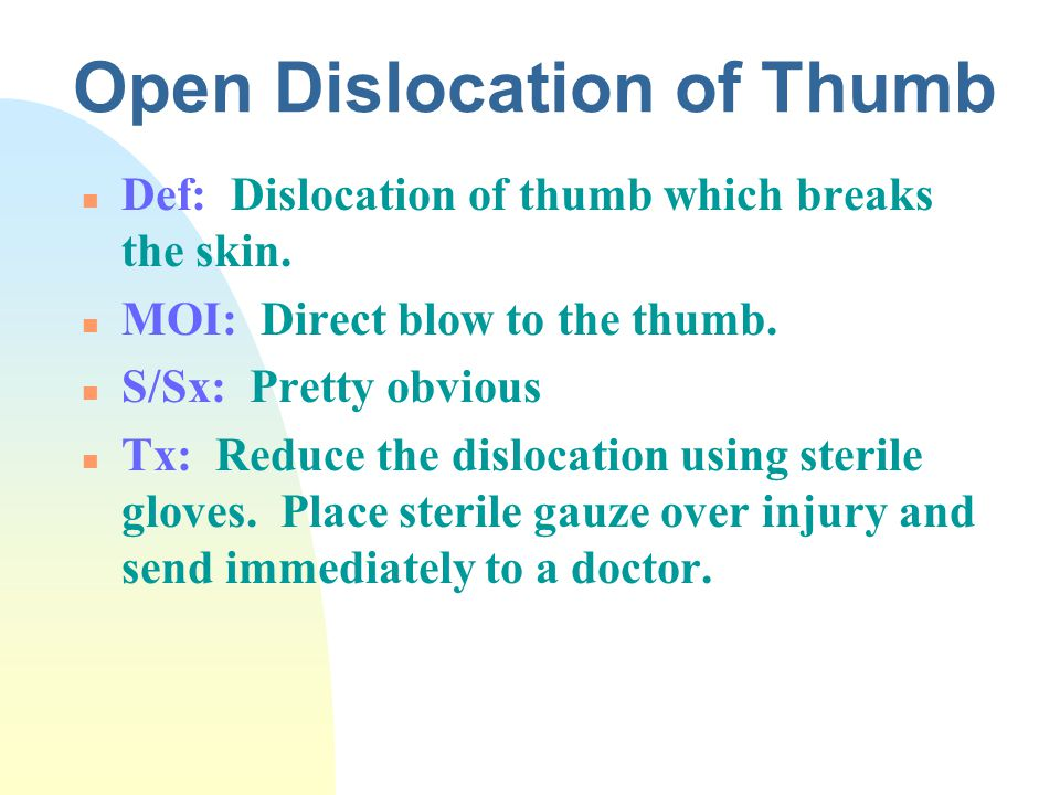 Open Dislocation of Thumb